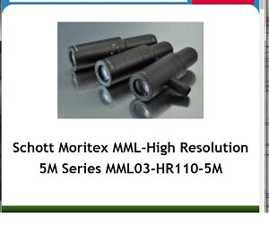 Schott Moritex MML-High Resolution 5M Series MML03-HR110-5M